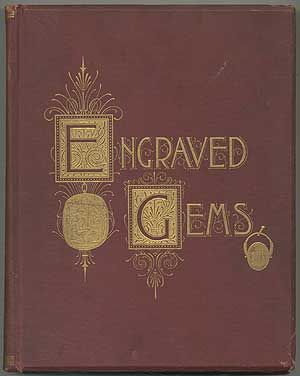 Engraved Gems: Their History and an Elaborate View of their Place in Art. Maxwell SOMMERVILLE.