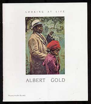 Looking At Life: Albert Gold: September 13-October 20, 1996. Albert GOLD.