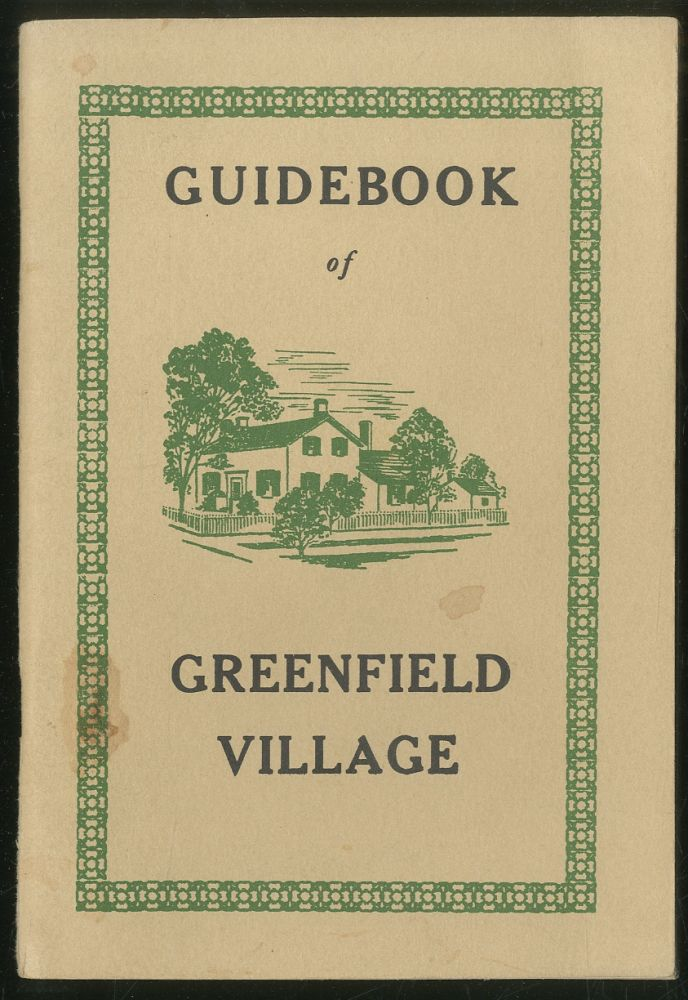 The Book of Greenfield Village