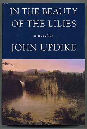 In the Beauty of the Lilies. John UPDIKE.
