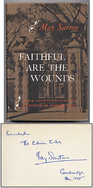 Faithful Are the Wounds. May SARTON.