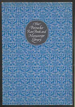 The Beinecke Rare Book and Manuscript Library: A Guide to Its Collections