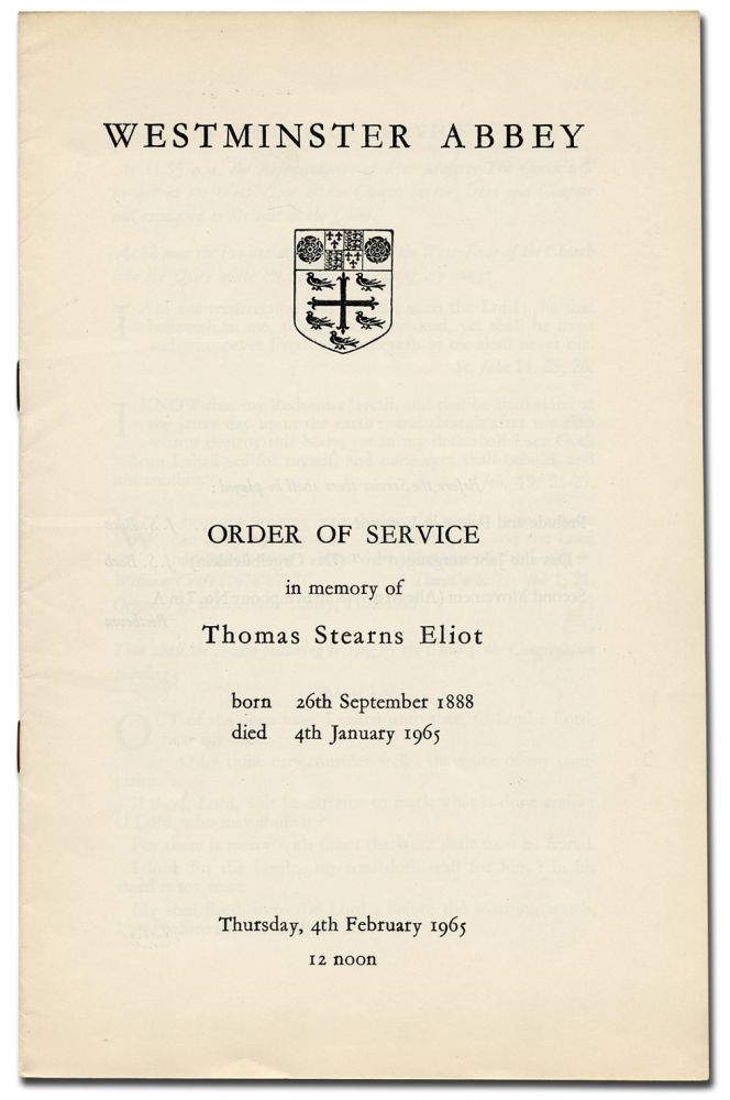 Order of Service in Memory of Thomas Stearns Eliot. Born 26th September 1888 Died 4th January 1965. T. S. ELIOT.