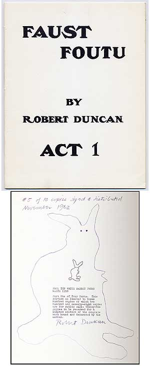 Faust Foutu: Act One of Four Acts. Robert DUNCAN.