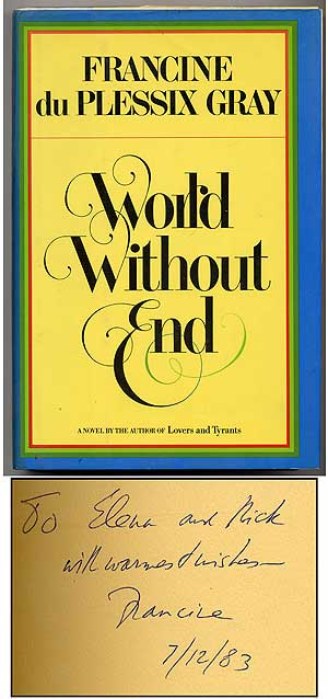 World Without End. Francine du Plessix GRAY.