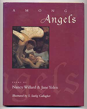 Among Angels. Nancy WILLARD, Jane Yolen.