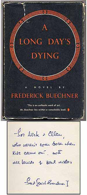 A Long Day's Dying. Frederick BUECHNER.