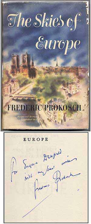 The Skies of Europe. Frederic PROKOSCH.