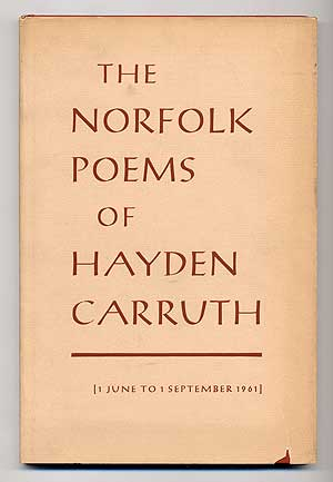 The Norfolk Poems of Hayden Carruth [1 June to 1 September 1961]. Hayden CARRUTH.