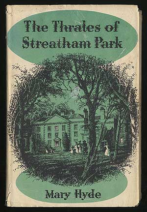 The Thrales of Streatham Park. Mary HYDE.