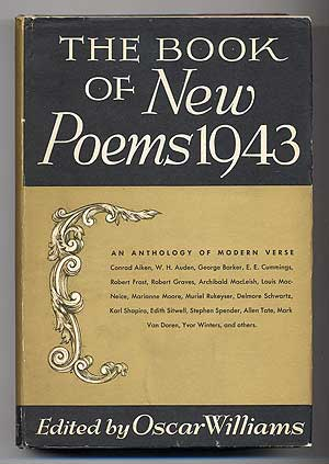 New Poems 1943: An Anthology of British and American Verse. Oscar WILLIAMS.