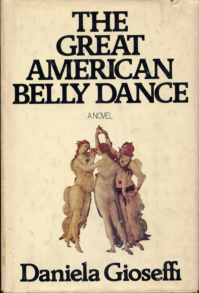 The Great American Belly Dance. Daniela GIOSEFFI.