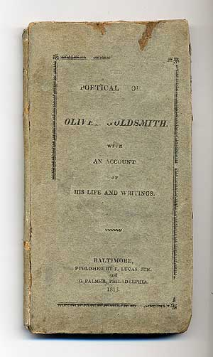 The Poetical Works of Oliver Goldsmith with An Account of His Life and Writings. Oliver GOLDSMITH.