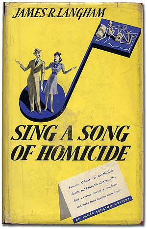 Sing a Song of Homicide. James R. LANGHAM.