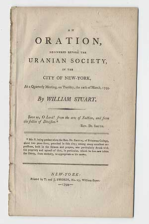 An Oration, Delivered before the Uranian Society, in the City of New-York at a Quarterly Meeting, on Tuesday, the 12th of March, 1793