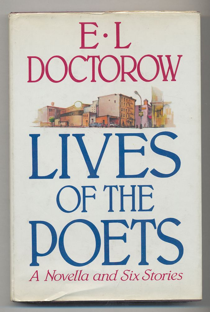 Lives of the Poets. E. L. DOCTOROW.