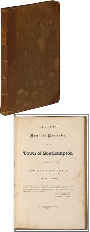 The First Book of Records of the Town of Southampton with Other Ancient Documents of Historic Value
