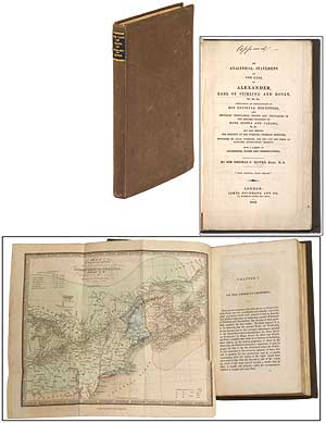 An Analytical Statement of the Case of Alexander, Earl of Stirling and Dovan, &c., &c., &c. Containing an Explanation of His Official Dignities, Peculiar Territorial Rights and Privileges in the British Colonies of Nova Scotia and Canada. Sir Thomas C. BANKS.