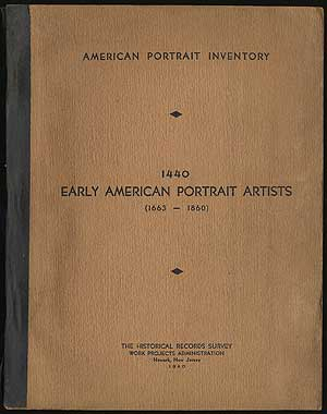 American Portrait Inventory 1440. Early American Portrait Artists (1663-1860)
