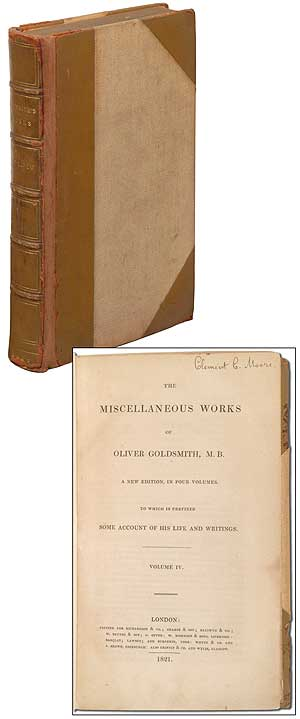 The Miscellaneous Works of Oliver Goldsmith, M.B. A New Edition in Four Volumes. To Which is Prefixed Some Account of his Life and Writings. Volume IV [ONLY]. Oliver GOLDSMITH.
