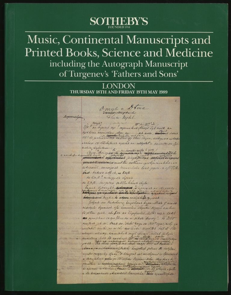 MUSIC, CONTINENTAL MANUSCRIPTS AND PRINTED BOOKS, SCIENCE AND MEDICINE INCLUDING THE AUTOGRAPH MANUSCRIPT OF TURGENEV'S 'FATHERS AND SONS'