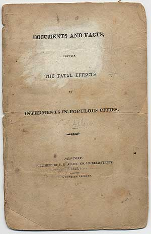 Documents and Facts, Showing the Fatal Effects of Internments in Populous Cities. F. D.? ALLEN.