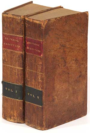 A Geographical Dictionary, or Universal Gazetteer; Ancient and Modern. In Two Volumes.