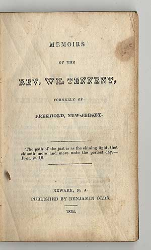 Memoirs of the Rev. Wm. Tennent, Formerly of Freehold, New-Jersey