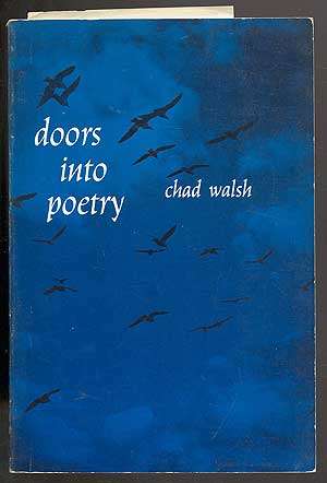 Doors Into Poetry. Chad WALSH.