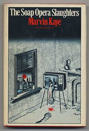 The Soap Opera Slaughters. Marvin KAYE.