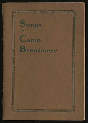 Songs of Camp Brentmere