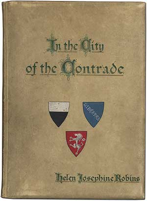 In the City of the Contrade. Helen Josephine ROBINS.