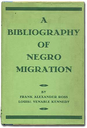 A Bibliography of the Negro Migration