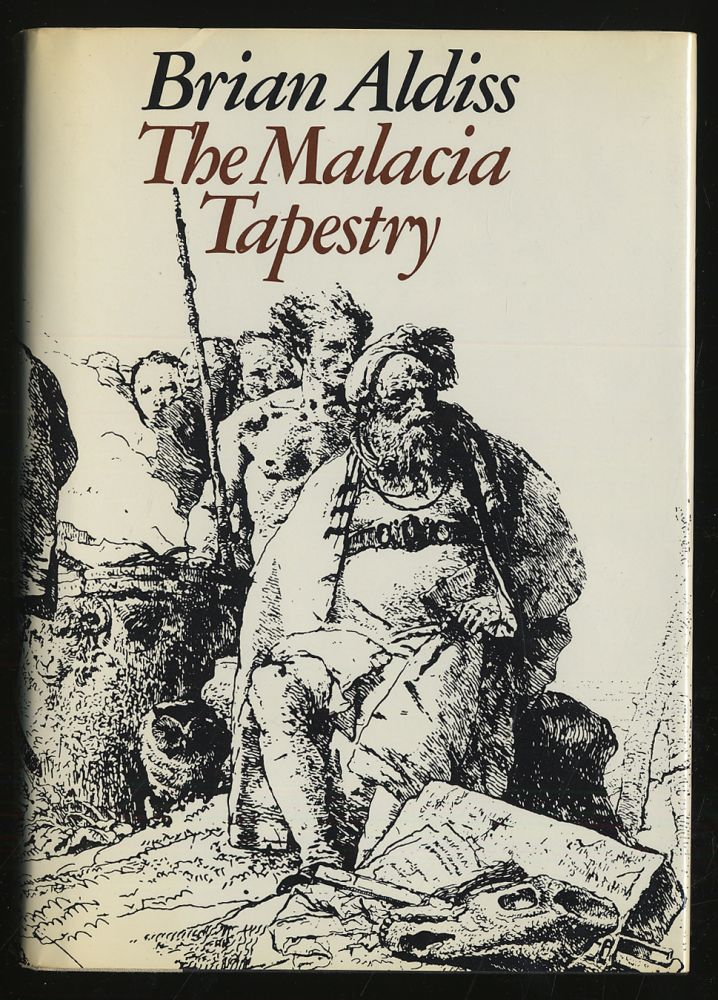 The Malacia Tapestry. Brian ALDISS.
