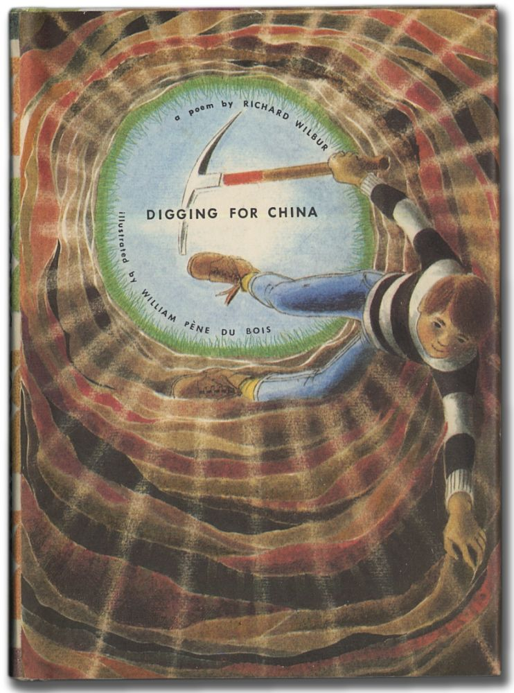Digging for China. Richard WILBUR.