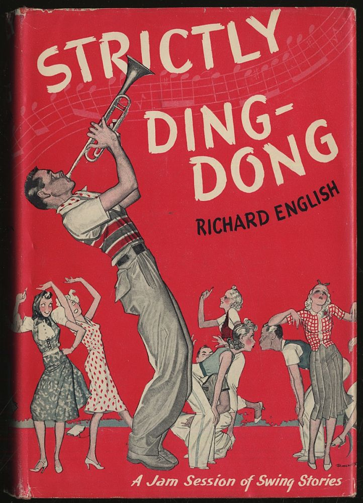 Strictly Ding-Dong and Other Swing Stories. Richard ENGLISH.
