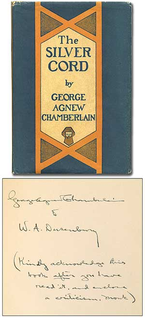 The Silver Cord. George Agnew CHAMBERLAIN.