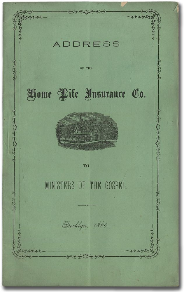 Address of the Home Life Insurance Co. to Ministers of the Gospel