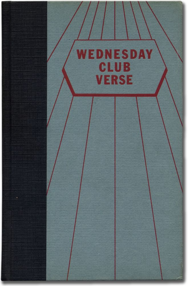 Wednesday Club Verse: An Anthology of Honor Poems from the Annual and Special Poetry Contests of the Wednesday Club of St. Louis