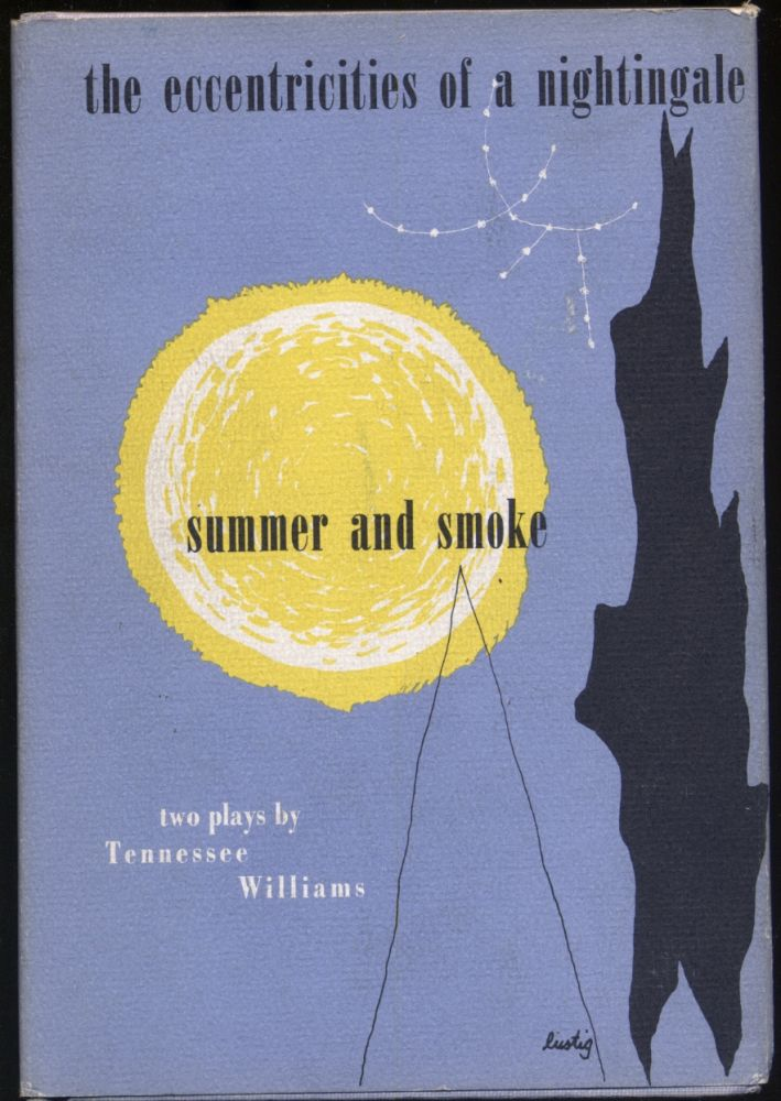 The Eccentricities of a Nightingale and Summer and Smoke