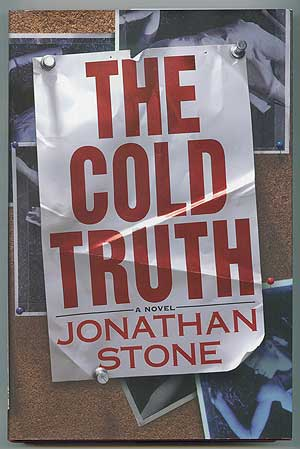 The Cold Truth. Jonathan STONE.