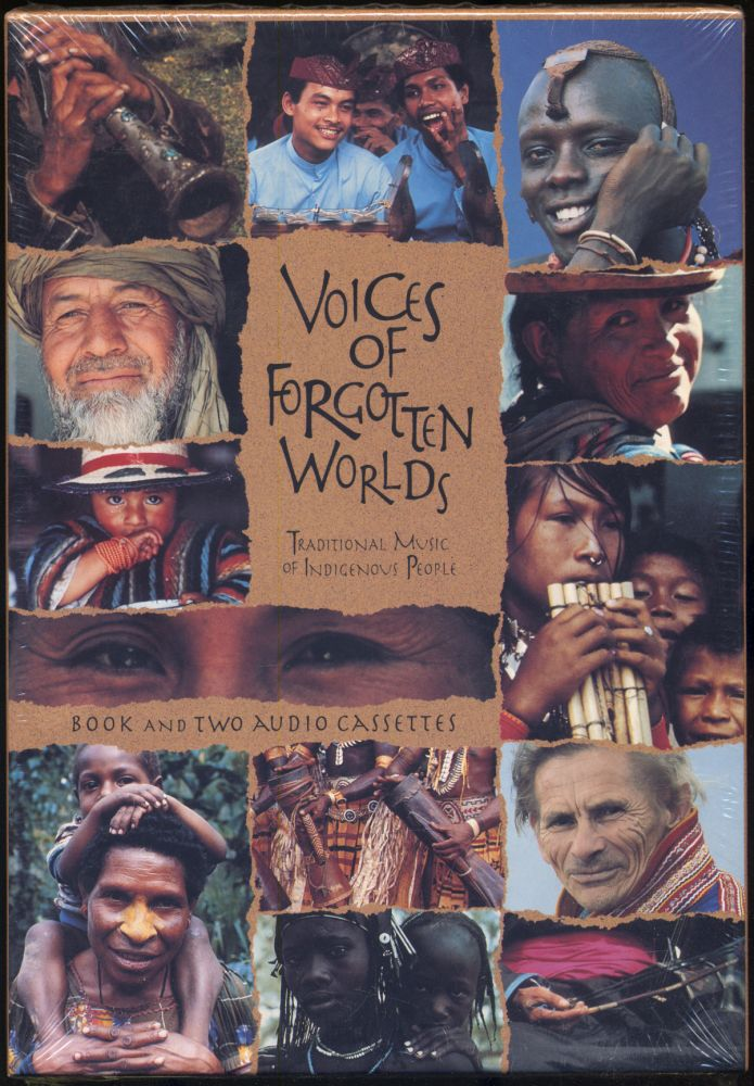 Voices of Forgotten Worlds: Traditional Music of Indigenous People