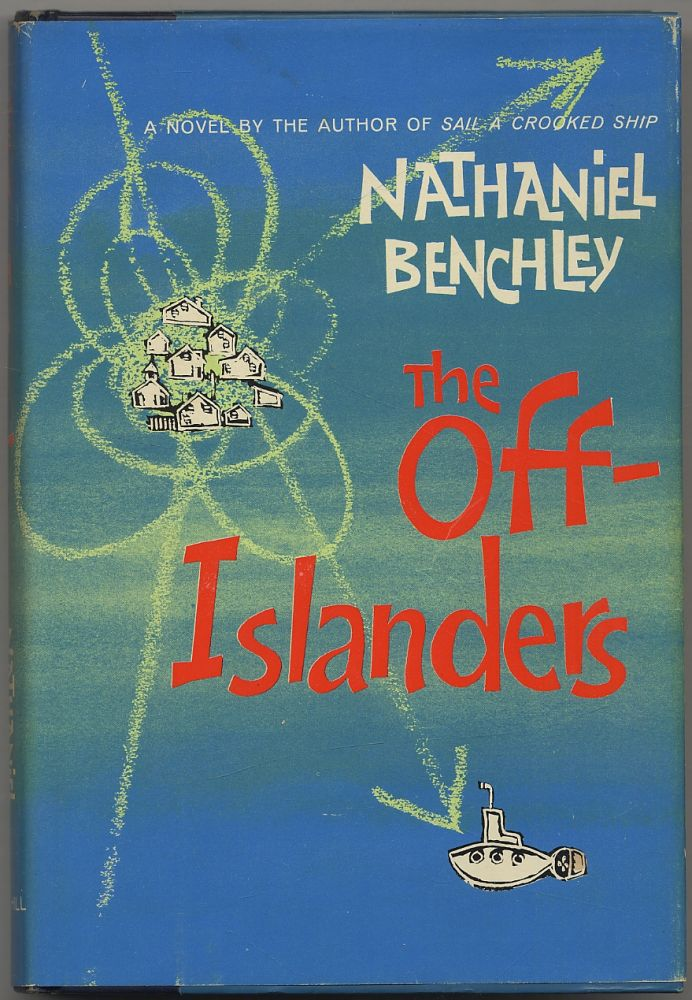The Off-Islanders. Nathaniel BENCHLEY.