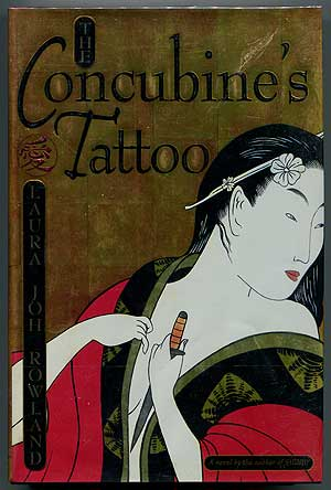 The Concubine's Tattoo. Laura Joh ROWLAND.
