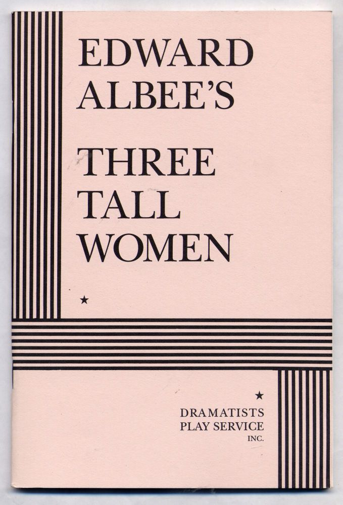 Three Tall Women. Edward ALBEE.