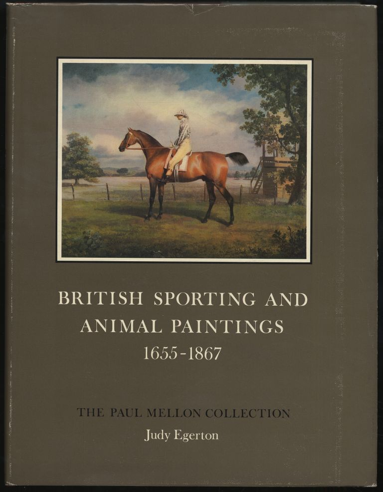 British Sporting and Animal Paintings 1655-1867