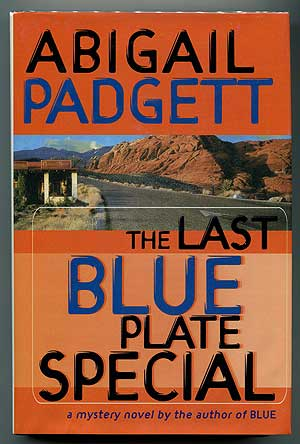 The Last Blue Plate Special. Abigail PADGETT.