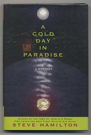 A Cold Day in Paradise. Steve HAMILTON.