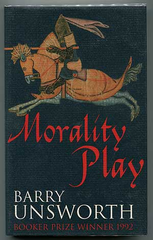 Morality Play. Barry UNSWORTH.