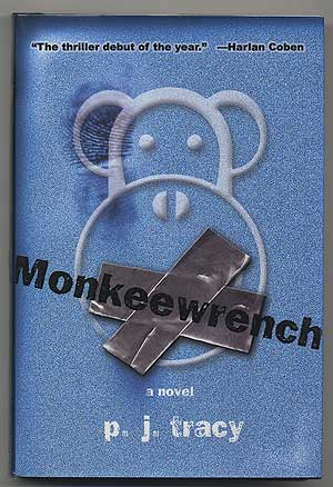 Monkeewrench. P. J. TRACY.